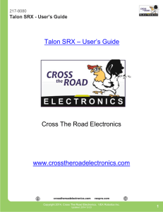 Talon SRX – User's Guide Cross The Road