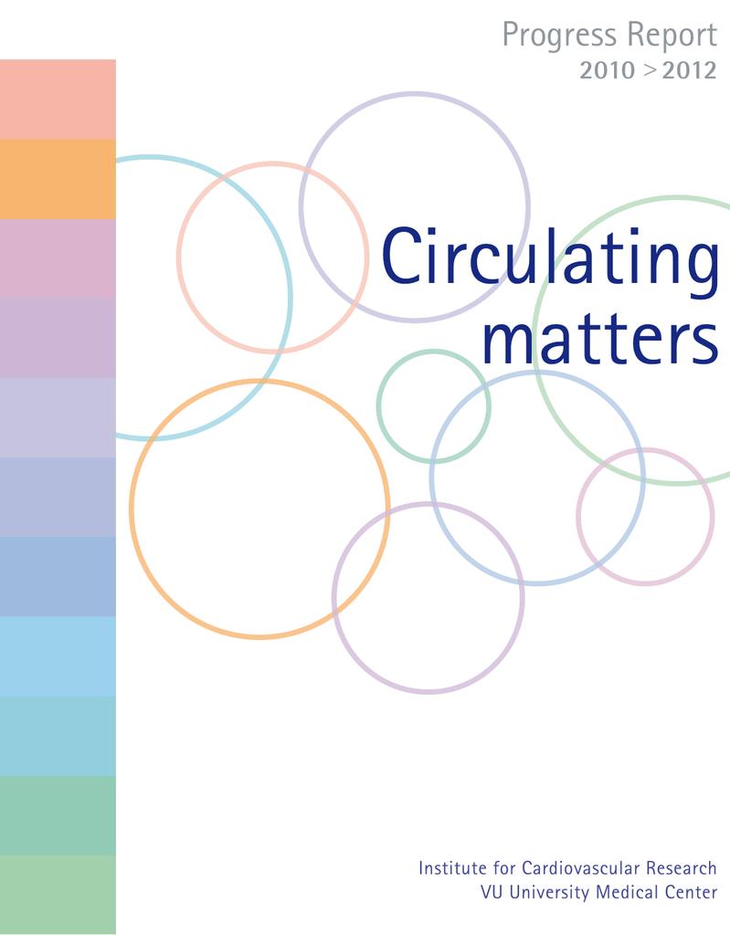 Circulating Matters Progress Report 2010>2012