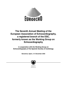 The Seventh Annual Meeting of the European Association of Echocardiography,