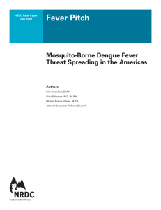 Mosquito-Born Dengue Fever Threat Spreading in the