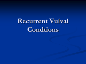Recurrent vulval condtions