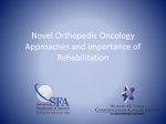Novel Orthopedic Oncology Approaches and Importance of
