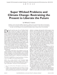 Super Wicked Problems and Climate Change