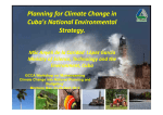 Planning for Climate Change in Cuba`s National Environmental