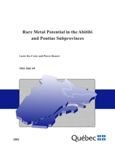 Rare Metal Potential in the Abitibi and Pontiac
