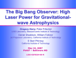 The Big Bang Observer: High Laser Power for Gravitational