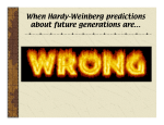 When Hardy-Weinberg predictions about future generations are…