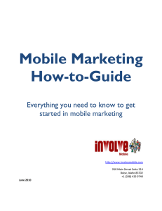 Mobile Marketing How-to-Guide  Everything you need to know to get