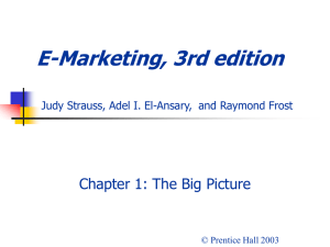 E-Marketing, 3rd edition Chapter 1: The Big Picture © Prentice Hall 2003