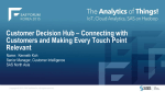 Customer Decision Hub – Connecting with Customers and Making Every