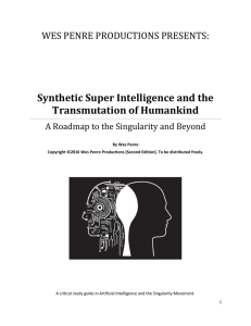 Synthetic Super Intelligence and the Transmutation of