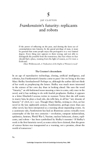 Frankenstein`s futurity: replicants and robots