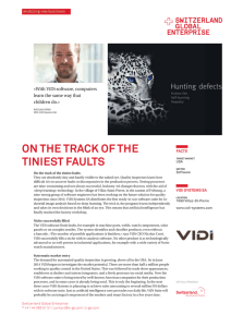 On the track of the tiniest faults