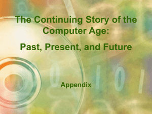 The Continuing Story of the Computer Age: Past, Present, and Future Appendix