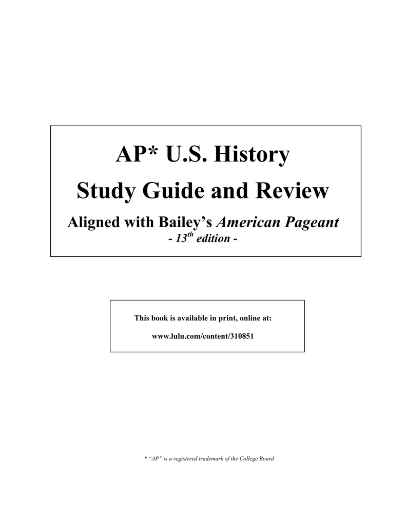 AP* US History Study Guide and Review