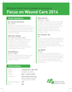 Focus on Wound Care 2014 Guest Speakers: Edie Attrell