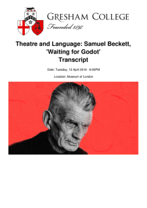 Theatre and Language: Samuel Beckett, `Waiting for Godot` Transcript