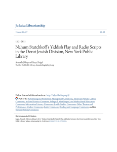 Nahum Stutchkoff`s Yiddish Play and Radio Scripts in the Dorot
