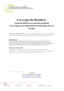 Crossing the Rainbow National Differences and International