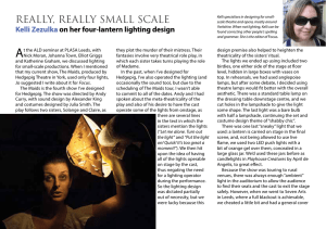 Really, really small scale – lighting The Maids