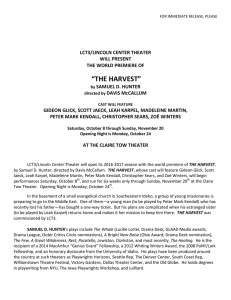 Announcing THE HARVEST - Lincoln Center Theater