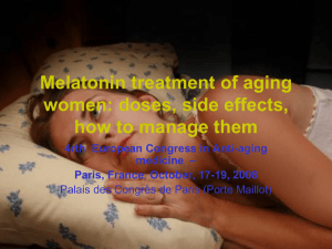 Melatonin treatment of aging women: doses, side effects, how to manage them