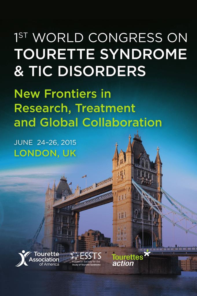 Tourette World Congress preliminary material_2015 indd