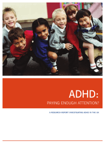 ADHD: Paying Enough Attention?