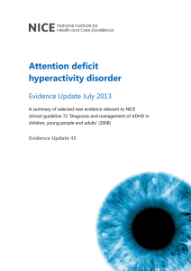 Attention deficit hyperactivity disorder Evidence Update July
