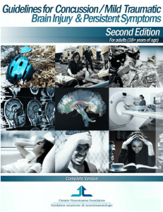 Guidelines for Concussion/ Mild Traumatic Brain Injury and