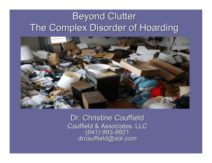 Beyond Clutter The Complex Disorder of Hoarding