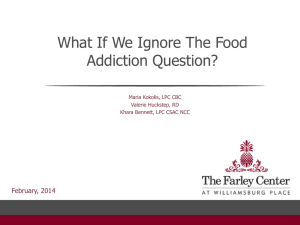 What if We Ignore the Food Addiction Question