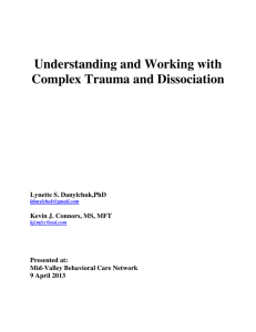 Understanding and Working with Complex Trauma and Dissociation