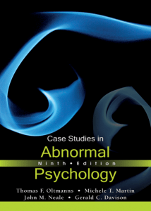 Case Studies in Abnormal Psychology, 9th Edition