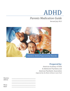 ADHD  Parents Medication Guide Prepared by:
