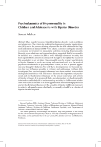Psychodynamics of Hypersexuality in Children and Adolescents with Bipolar Disorder Stewart Adelson