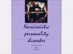 Narcissistic personality disorder By: Perla Urias