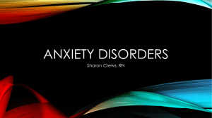 ANXIETY DISORDERS Sharon Crews, RN