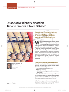 Dissociative identity disorder: Time to remove it from DSM-V?