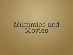 Mummies and Movies - MSU History Department