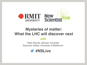 #NSLive Mysteries of matter: What the LHC will discover next