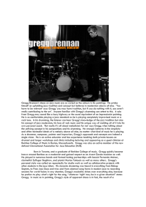Gregg Brennan`s ideas on jazz music are as varied as the colours in