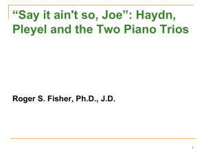 """Say it ain`t so, Joe"": Haydn, Pleyel and the Two Piano"
