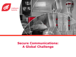 Secure Communications: A Global Challenge