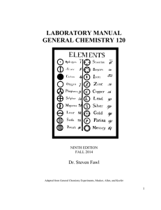 LABORATORY MANUAL GENERAL CHEMISTRY 120  Dr. Steven Fawl