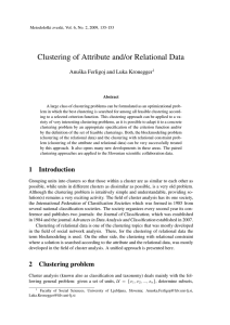 Clustering of Attribute and/or Relational Data