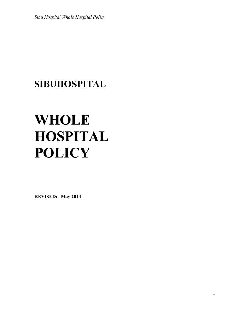 sibuhospital whole hospital policy - Hospital Sibu