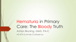 Hematuria in Primary Care: The Bloody Truth