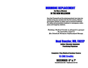 HORMONE REPLACEMENT - American Hormones, Inc.