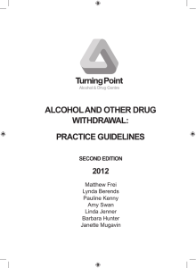 Alcohol And other drug withdrAwAl: PrActice guidelines